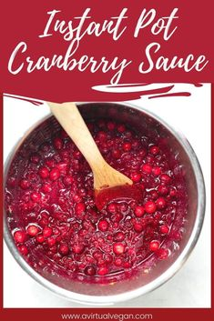 Instant Pot Cranberry Sauce. Super easy to make and incredibly delicious! Vegan friendly. Perfect for Thanksgiving and Christmas! #instantpot #instantpotcranberrysauce Sauce Recipes, Vegan Recipes, Dip Recipes, Dinner Recipes, Dessert Recipes, Vegan Stew, Vegan Sauces, Vegan Main Dishes, Vegan Thanksgiving