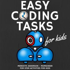 STEM Robotics Coding for Kids of All Ages I know that many of you have robotsbut do you know what to do with them After you make one masking tape maze on the floor and it. Dash And Dot Robots, Dash Robot, Stem Activities, Activities For Kids, Scout Activities, Space Activities, English Activities, Kindergarten Activities, Stem Robotics