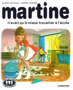 Martine is the title character in a series of books for children written in French by the Belgians Marcel Marlier and Gilbert Delahaye and edited by Casterman. Marcel, Chica Anime Manga, Desperate Housewives, How To Speak French, Vintage Children's Books, Childrens Books, Twitter, I Laughed, Martini