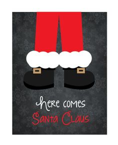 Here Comes Santa Claus Printable by LittleWebWritingHood on Etsy, $5.00