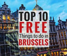 10 Free Things to do in Brussels | Slow Travel in Europe and Beyond | CheeseWeb