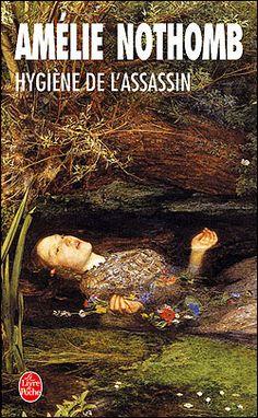 Amélie Nothomb- hygiène de l'assassin