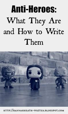 Anti-Heroes: What They Are and How to Write Them