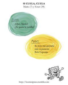 #losminipinos #esterytelling #frases #frasesdeniños #quotes #padres #madre #chantaje #bobesponja #tv #dibujos