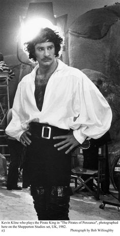 Kevin Kline looking pretty hot on the set of 'The Pirates of Penzance'  1982