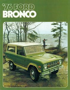 1976 Green two tone Ford Bronco SUV brochure