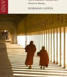 Golden Earth: Travels In Burma PDF