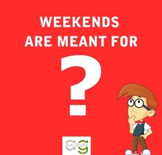 So What Are Your Weekend Plans http://www.acmegraphix.com/