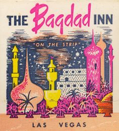 """The Bagdad Inn - Las Vegas colors... this poster is so """"I Dream of Jeannie"""" :)"""