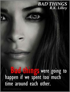 Bad Things by R.K. Lilly