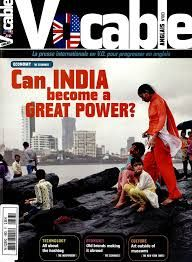 Extraits du sommaire de Vocable anglais N°663 du 2 au 15 mai 2013.- Economy : Can india become a great power ? -Technology : All about the hashtag. - Economy : old brands making it abroad. -