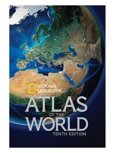 Atlas of the World - 10th Edition by National Geographic…