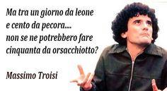 grande Massimo Troisi!<3<3<3
