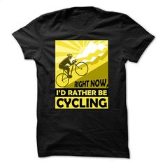 Cycling t-shirt Id rather be cycling T Shirts, Hoodies, Sweatshirts - #long #linen shirts. BUY NOW => https://www.sunfrog.com/Sports/Id-rather-be-cycling.html?60505