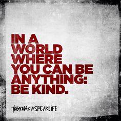 Be Kind (- Toby Mac)