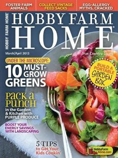 Pick up the March/April 2013 issue of Hobby Farm Home, your resource for true country living! Foster Farms, Chicken Garden, Chicken Coops, Rose Garden Design, Backyard Layout, Raised Vegetable Gardens, Rustic Pergola, Urban Chickens
