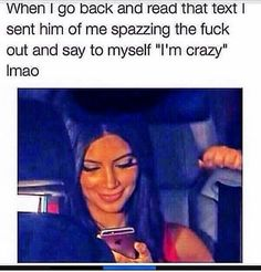 Crazy chicks be like..... (also for Adri?? Lol. Just kidding. But not really) :O