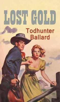 Lost Gold: A Western Duo Todhunter Ballard March 2015