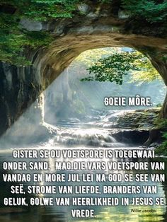 Morning Blessings, Good Morning Wishes, Good Morning Quotes, Evening Greetings, Afrikaanse Quotes, Goeie More, Prayer Board, Faith Quotes, Beautiful Landscapes