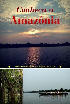 Saiba tudo o que você precisa para conhecer a Amazonia com conforto e segurança