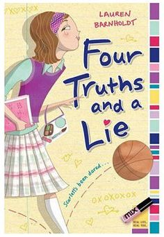 Four Truths and a Lie by Lauren Barnholdt