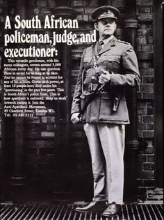 """A South African Policeman, Judge, and Executioner"", United Kingdom, 1971 My Family History, Us History, African History, History Education, Teaching History, Johannesburg City, African American Literature, Political Speeches, Apartheid"