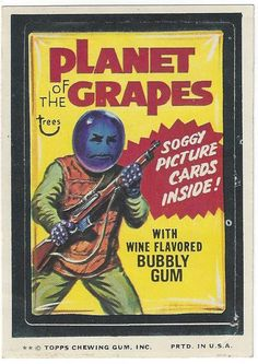Planet of the Grapes, Topps 1974 Wacky Packages, 11th Series