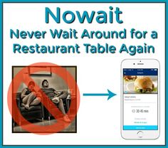 If you don't like to waste time, check out the Nowait app that eliminates waiting around for a restaurant table. via @wonderoftech