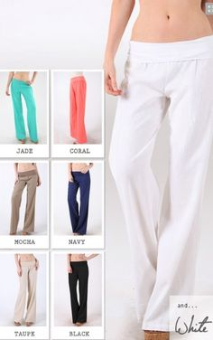 Summer Linen Pants - i will have to figure out  a pattern for these (maybe with a slightly wider leg) and make a pair in each color