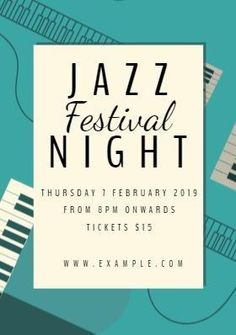 Jazz Piano A creative template for a Jazz festival music night. A light blue background with an illustration of a piano. A text box is also included to display details on the Jazz Festival night.