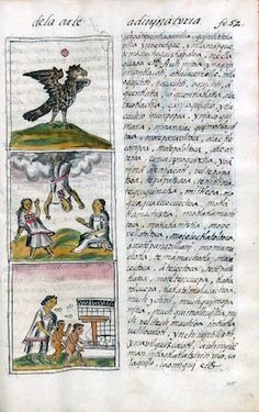 The divining arts, Bernardino de Sahagún and collaborators, General History of the Things of New Spain, also called the Florentine Codex, vol. 1, book 4, f. 52v, 1575-1577, watercolor, paper, contemporary vellum Spanish binding, open (approx.): 32 x 43 cm, closed (approx.): 32 x 22 x 5 cm (Medicea Laurenziana Library, Florence, Italy)