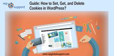 Guide: How to Set, Get, and Delete Cookies in WordPress?
