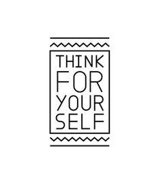 think 4 ur self