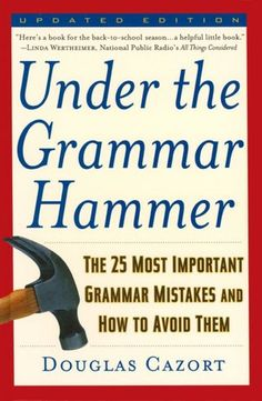 Struggle with grammar?  This is an awesome reference book for all ages middle school to adult.
