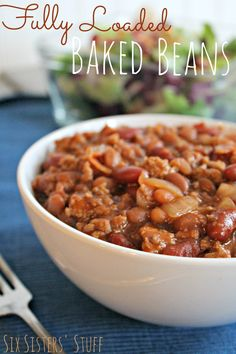 Fully Loaded Baked Beans from Six Sisters' Stuff | Six Sisters' Stuff