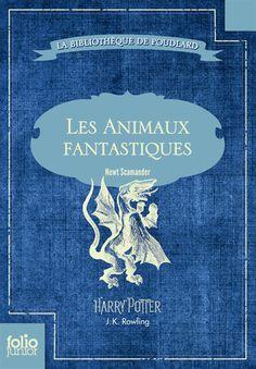 Les animaux fantastiques - JK Rowling
