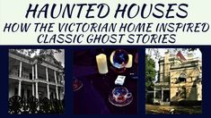 Haunted Houses: How the Victorian Home Inspired Classic Ghost Stories - Laura's Books and Blogs