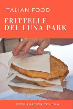 Italian Food - Frittelle del Luna Park - Pin Me - www.rossiwrites.com