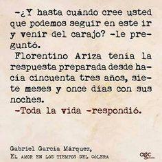 """""""El Amor en los Tiempos del Colera"""", Gabriel garcía Márquez."""