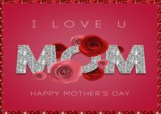 Sweet Mother's Day card for your mom. Free online Love You Mom, Happy Mothers Day ecards on Mother's Day Mothers Day Wishes Images, Happy Mothers Day Pictures, Happy Mothers Day Messages, Mothers Day Gif, Mother Day Message, Happy Mother Day Quotes, Mother Day Wishes, Happy Mothers Day Daughter, Mothers Day Ecards