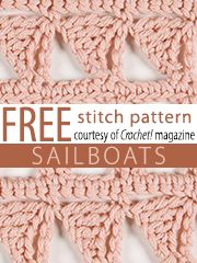 Free Sailboats Crochet Stitch Pattern from Crochet! magazine. Download here: http://www.crochetmagazine.com/stitch_patterns.php?page=1