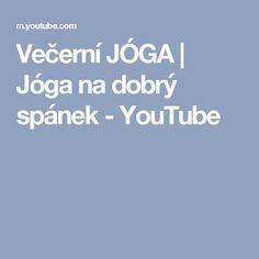 Večerní JÓGA | Jóga na dobrý spánek - YouTube
