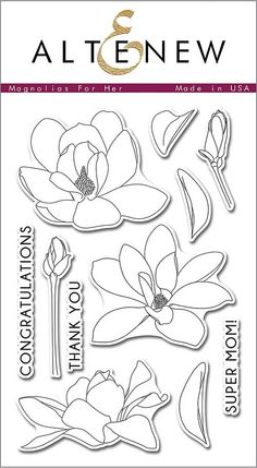 "ALTENEW: Magnolias For Her (4""x 6"" Clear Photopolymer Stamp Set) This package contains Magnolias For Her: eleven individual image and sentiment stamps."
