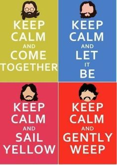 "The Beatles - I'm over the ""Keep Calm and ."" posters but the Beatles lover in me can't help but adore these :) Ringo Starr, Die Beatles, Listen To The Beatles, Beatles Party, Beatles Poster, John Lennon, All You Need Is Love, Just For You, Let It Be"
