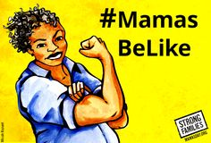 #MamasBeLike Mamas Day Our Way. Alternative Mother's Day cards that celebrate diversity and empowerment of different women-led families. #sociology #feminism #rosietheriveter
