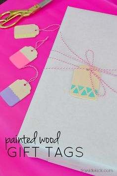 Easy Painted Wooden Gift Tags dozens more 15 min. crafts!