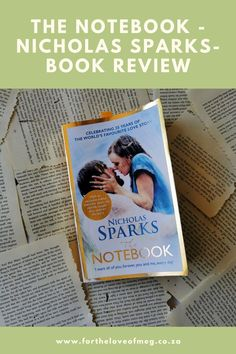 The Notebook Author, Short Novels, Summer Romance, Living On The Edge, Newspaper Article, Nicholas Sparks, With All My Heart, Day Of My Life, Book Reviews