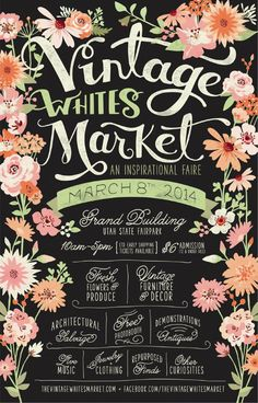 A vintage market poster that utilizes hand written letter to communicate a love for beautiful things; which no doubt inspired this event.
