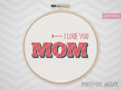 I LOVE YOU MOM counted cross stitch pattern, gifts for mom, diy mothers day gift ideas, easy mum typography, beginner mommy needlepoint, pdf.