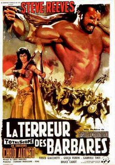 Goliath and the Barbarians Steve Reeves, Chelo Alonso, Bruce Cabot ~ Directed by Carlo Campogalliani (Italian Poster) Steve Reeves, Spanish Posters, Italian Posters, Barbarian Movie, Cinema Posters, Movie Posters, The Minotaur, Foreign Movies, Man On The Moon